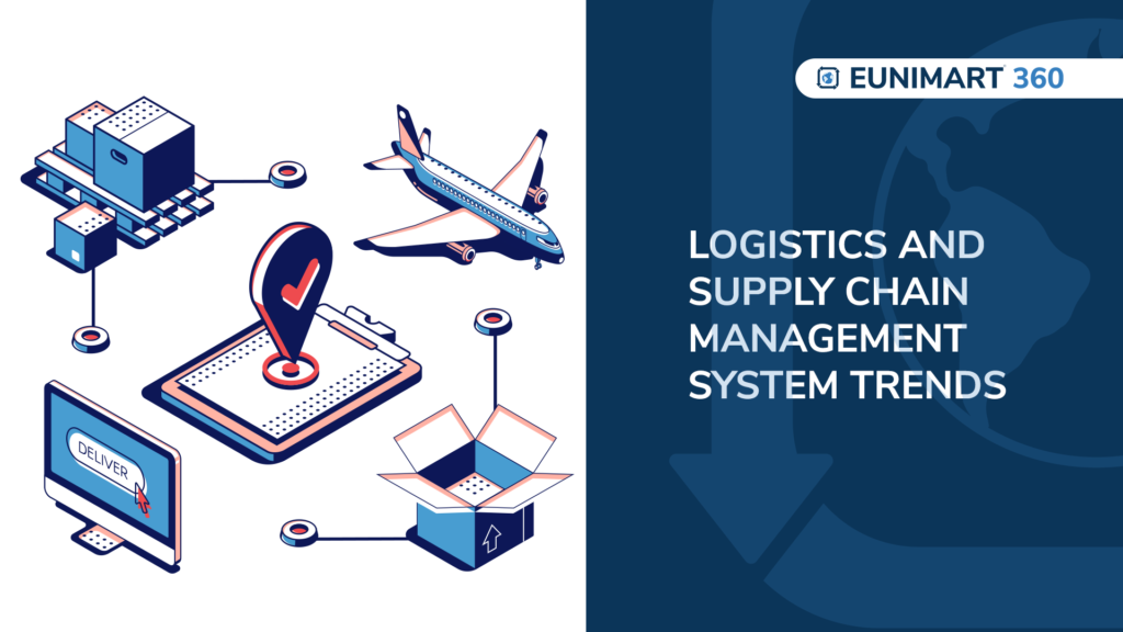Logistics and Supply Chain Management system trends