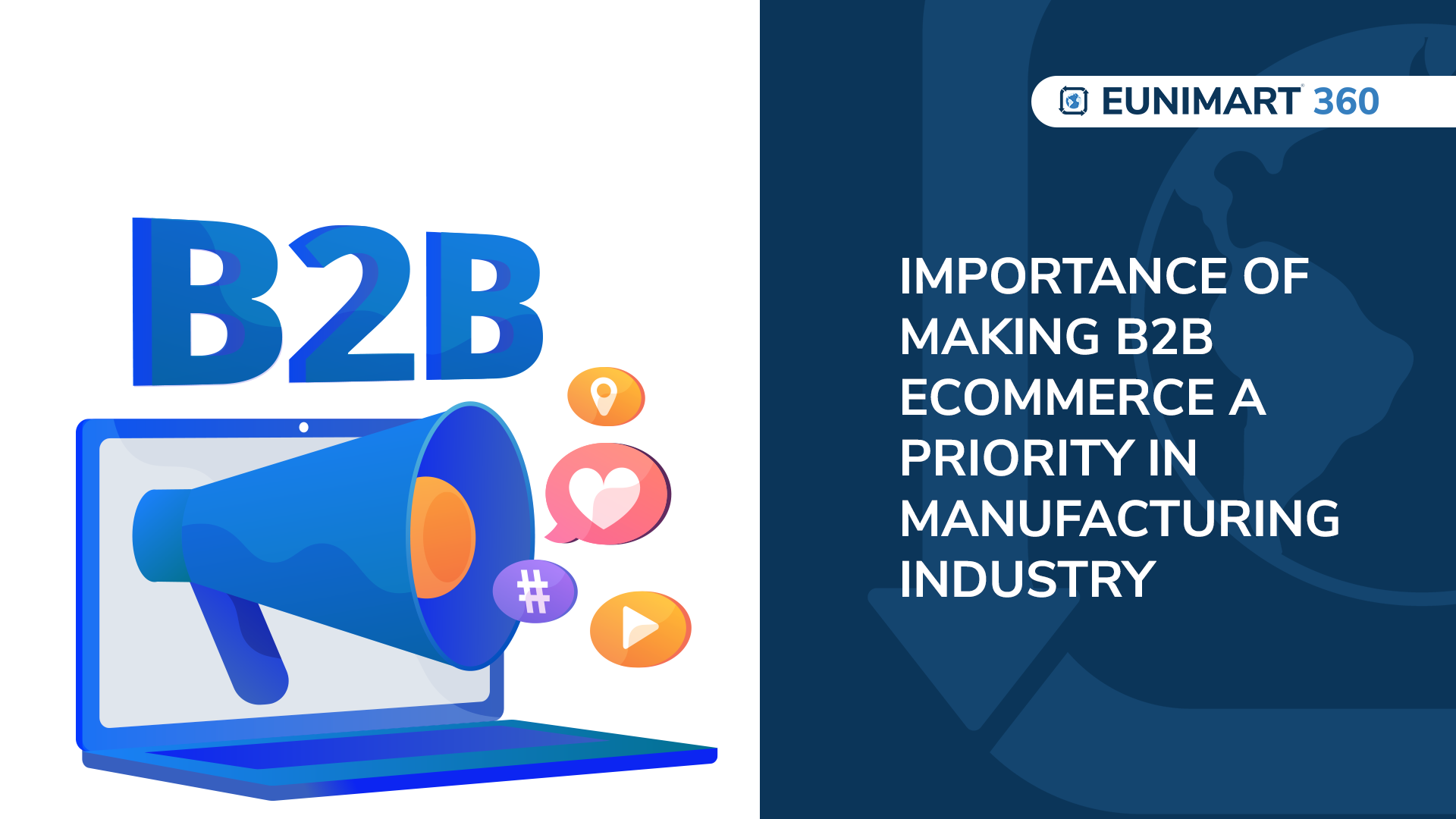 Importance of making B2B ecommerce a priority in manufacturing industry