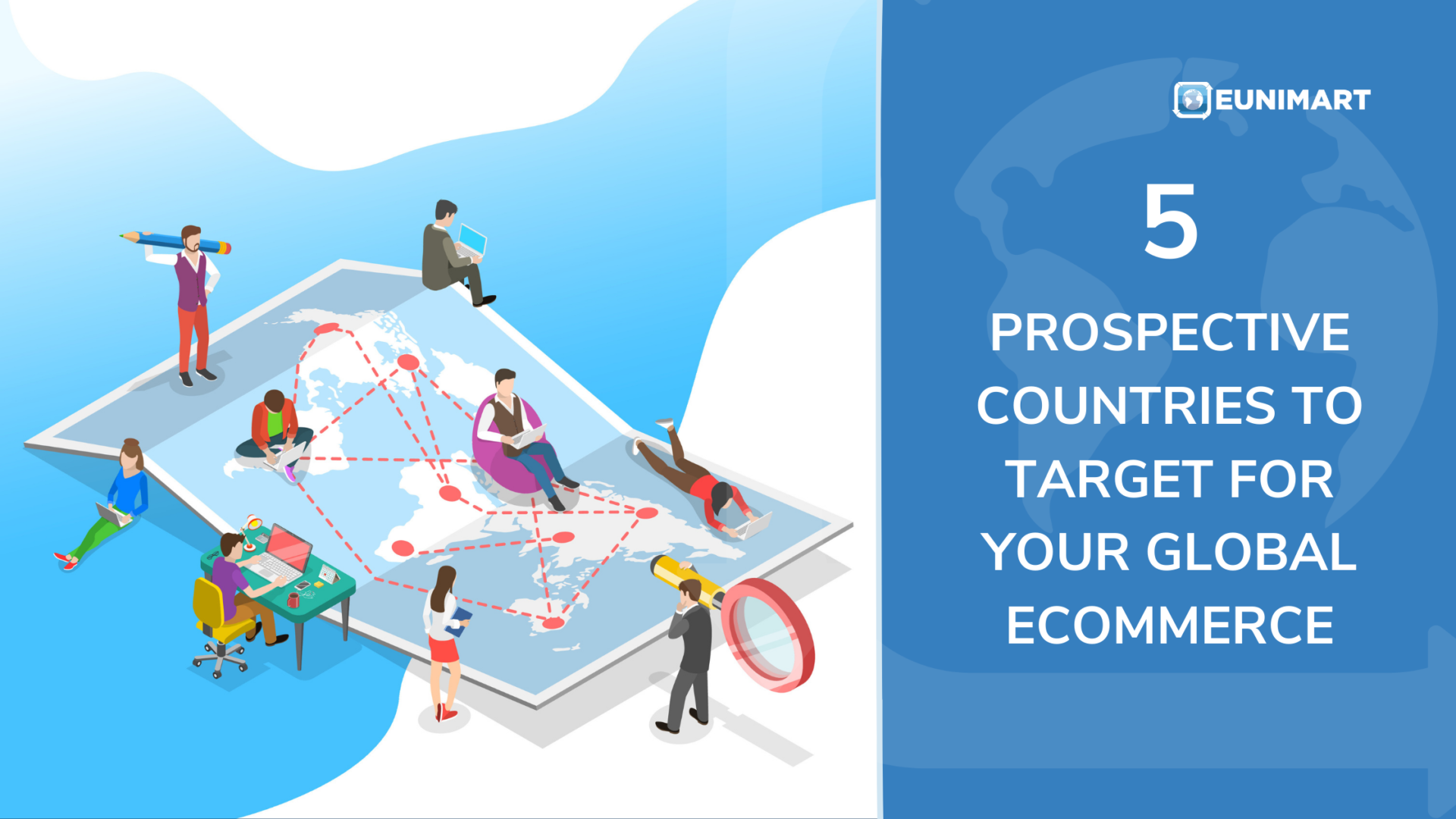 5 PROSPECTIVE COUNTRIES TO TARGET FOR YOUR GLOBAL ECOMMERCE