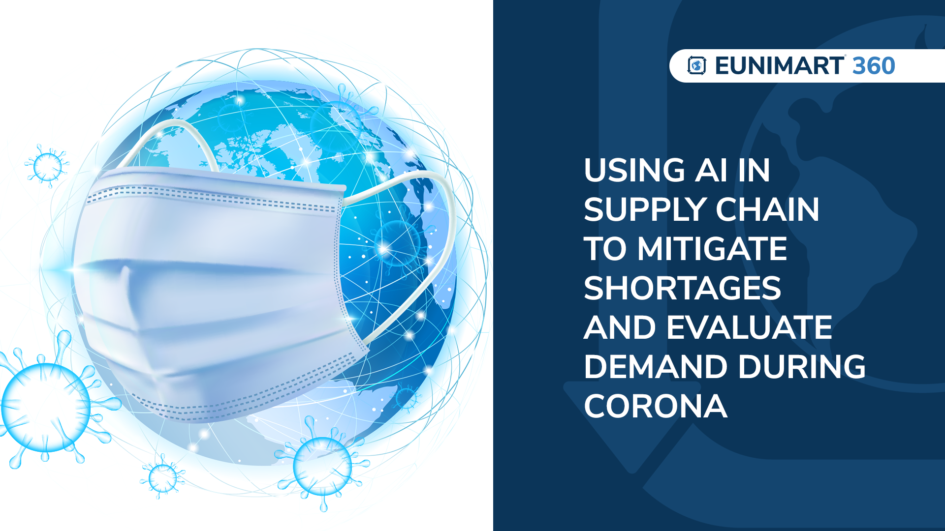 Using AI in Supply Chain to Mitigate Shortages and Evaluate Demand During Corona