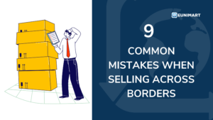 9 common mistakes when selling across borders