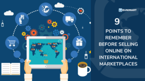 9 points to remember before selling online on international marketplaces