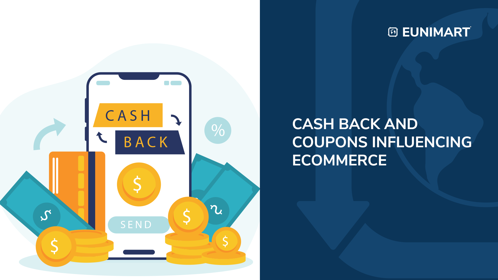 Cash back and Coupons Influencing Ecommerce