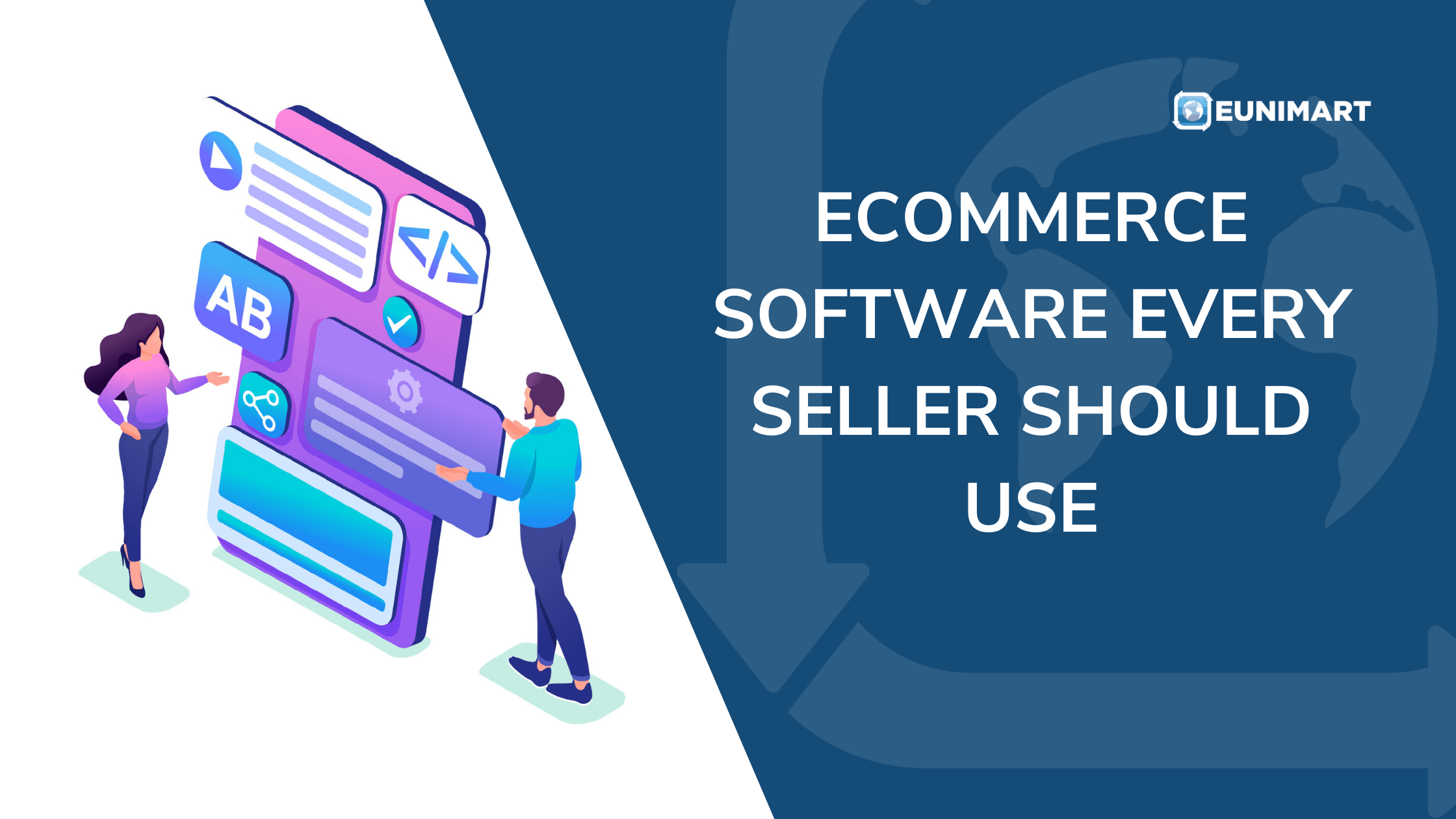 Ecommerce Software Every Seller Should Use