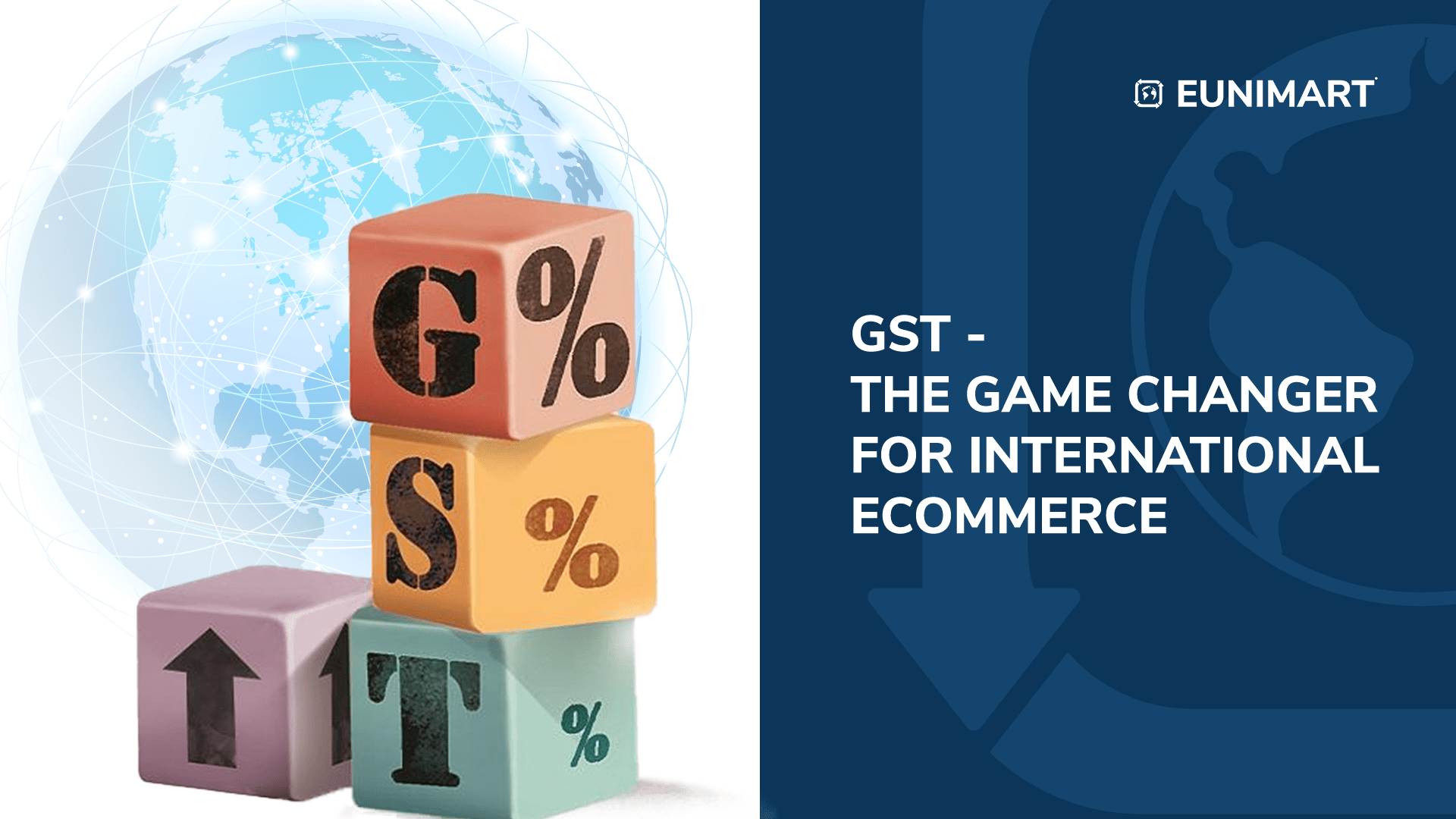 GST- The Game Changer for International Ecommerce