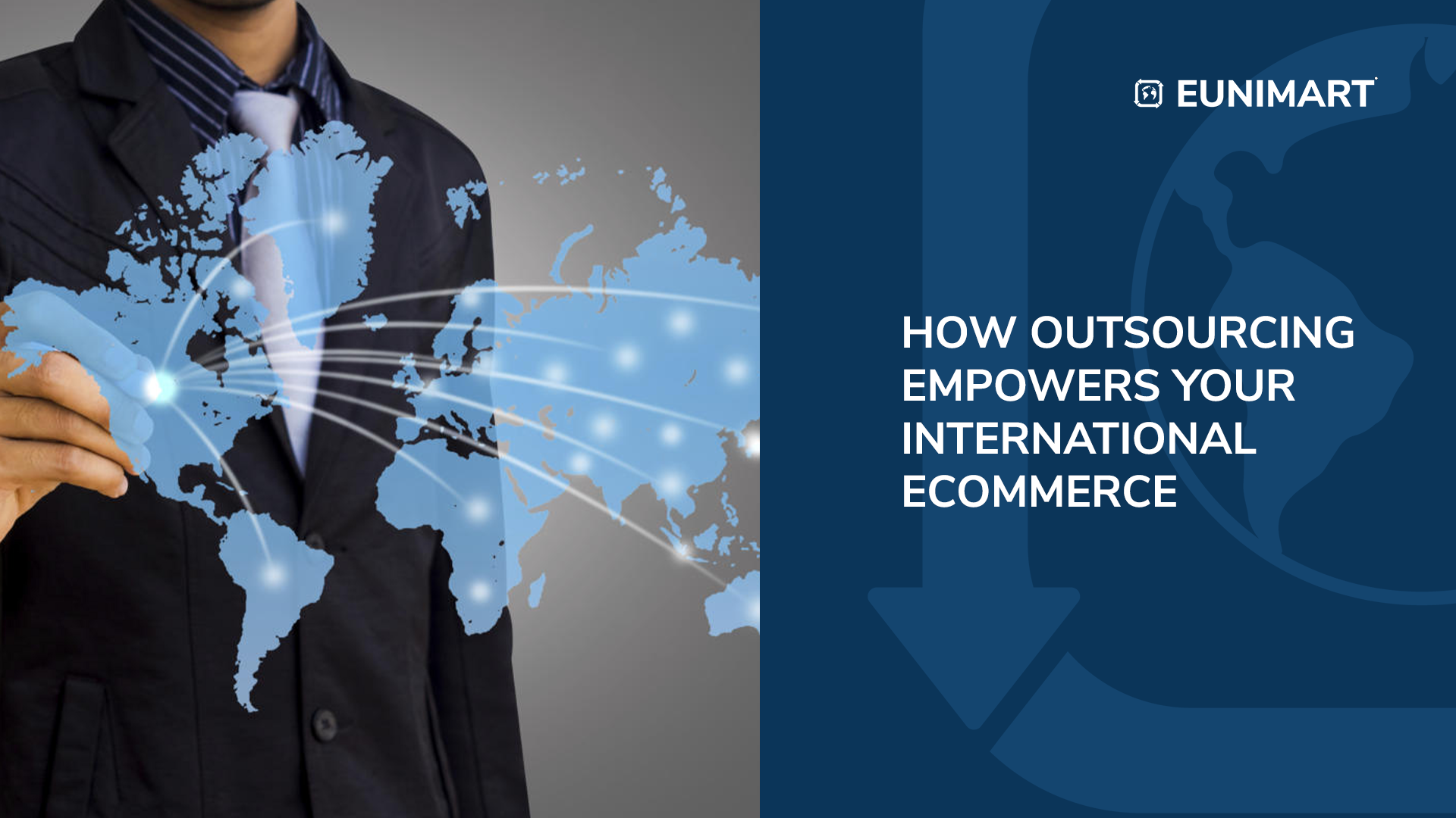 HOW OUTSOURCING EMPOWERS YOUR INTERNATIONAL ECOMMERCE