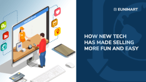 How tech has made selling more fun and easy