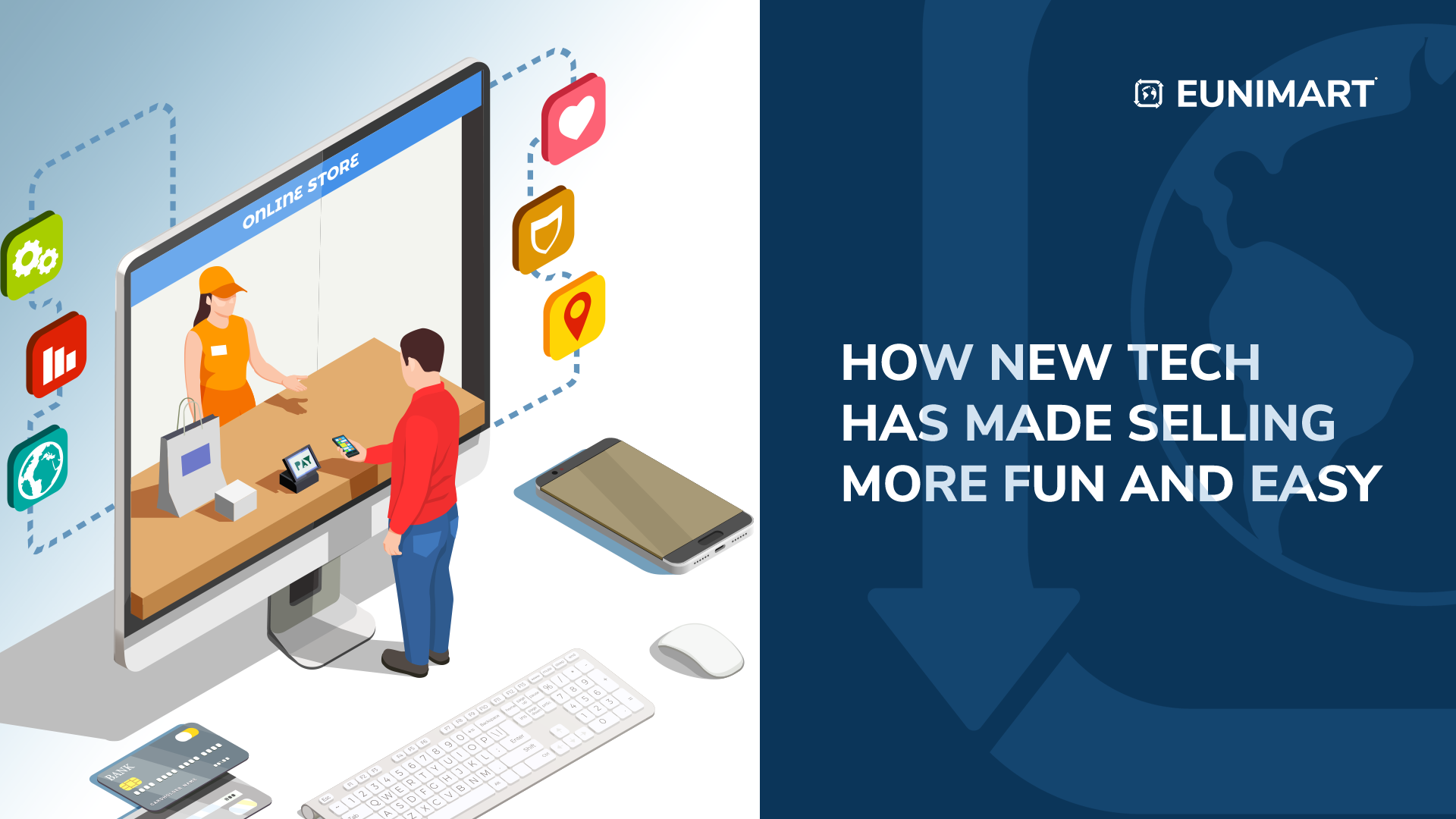 How new tech has made selling more fun and easy