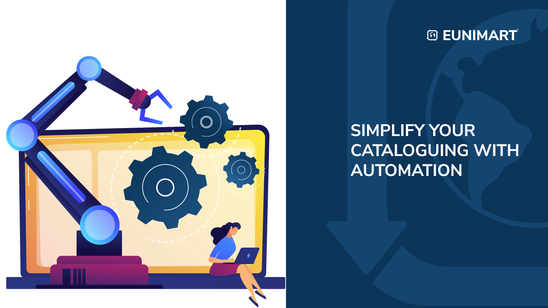 SIMPLIFY YOUR CATALOGUING WITH AUTOMATION