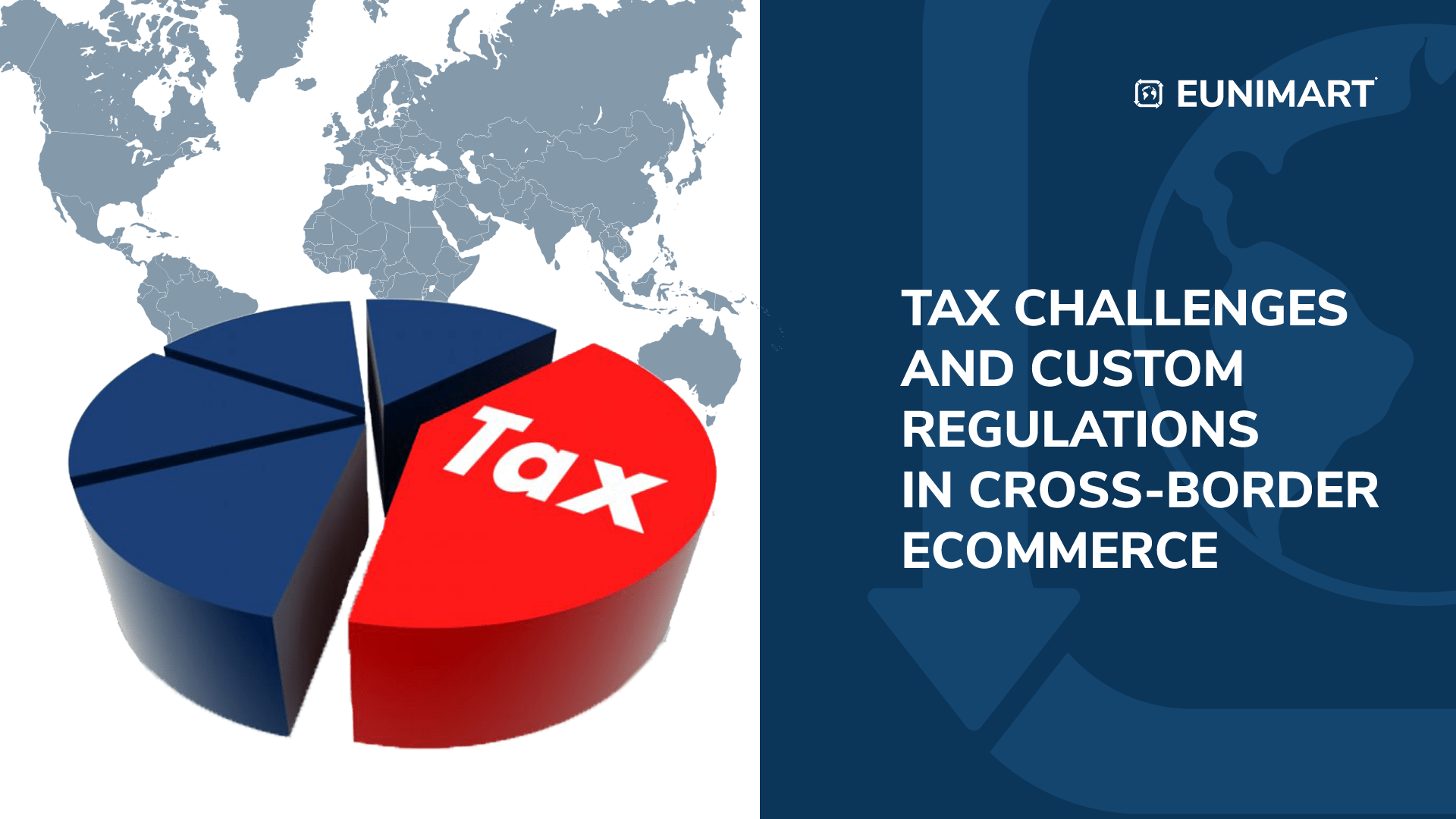 Tax Challenges and Custom Regulations in Cross-Border Ecommerce