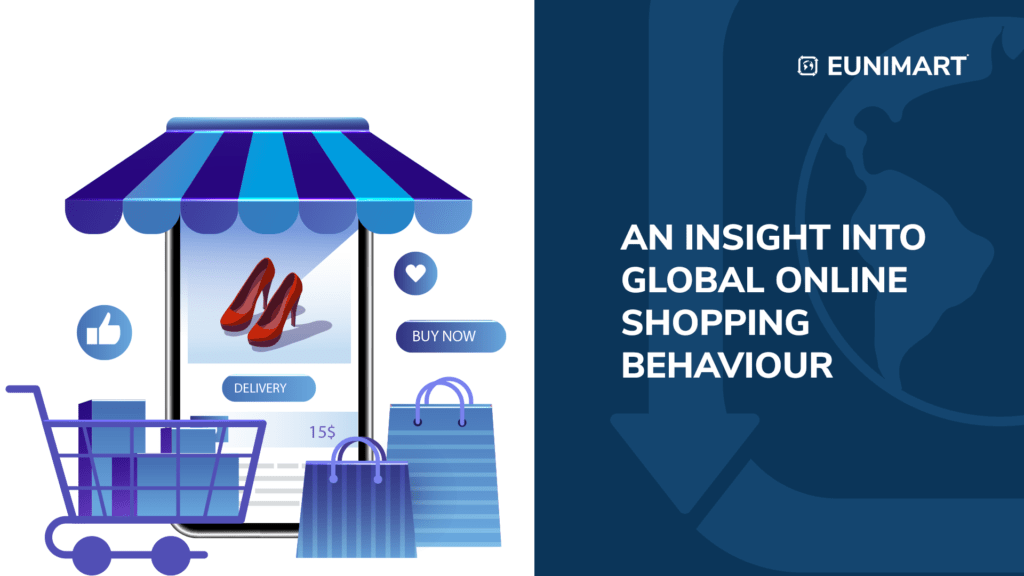 an insights into global online shopping beaviour