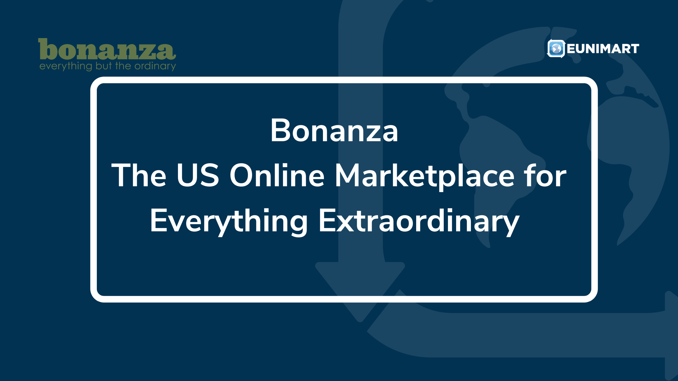 Bonanza- The US Online Marketplace for Everything Extraordinary