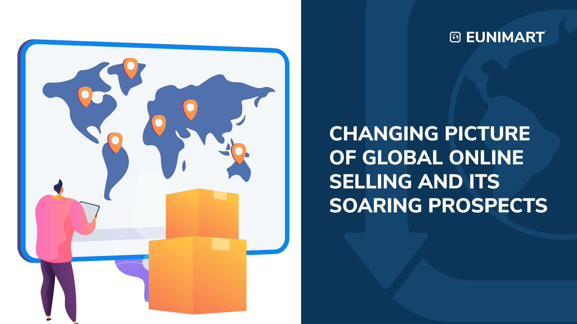 Changing Picture of Global Online Selling and its Soaring Prospects