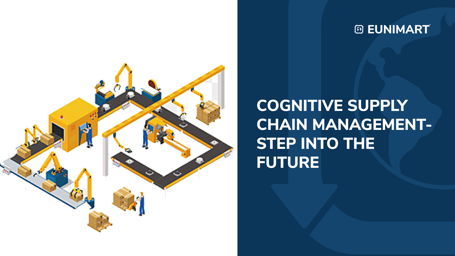 Cognitive Supply Chain Management- Step into the Future