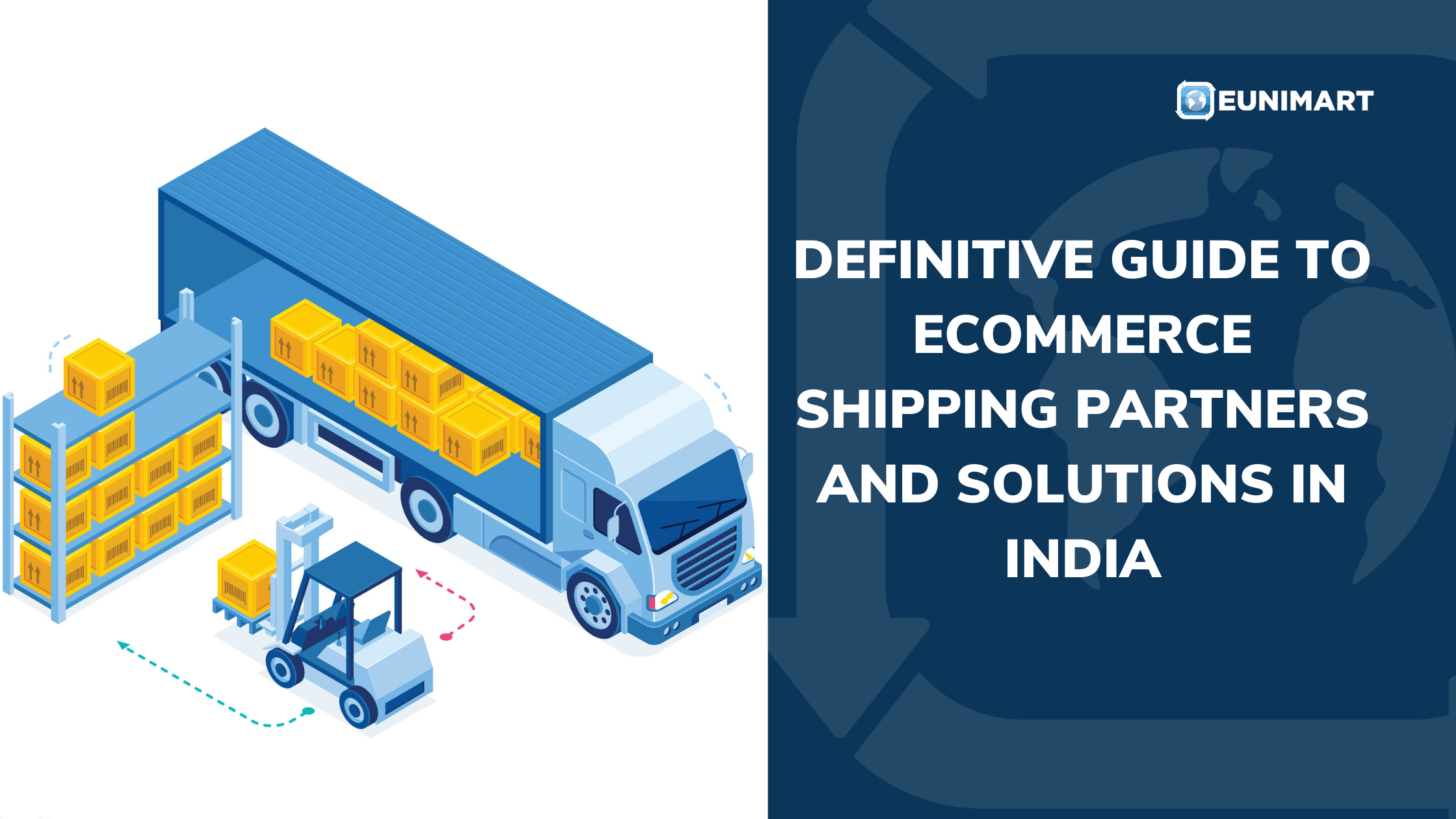 Definitive Guide to E-Commerce Shipping Partners and Solutions in India