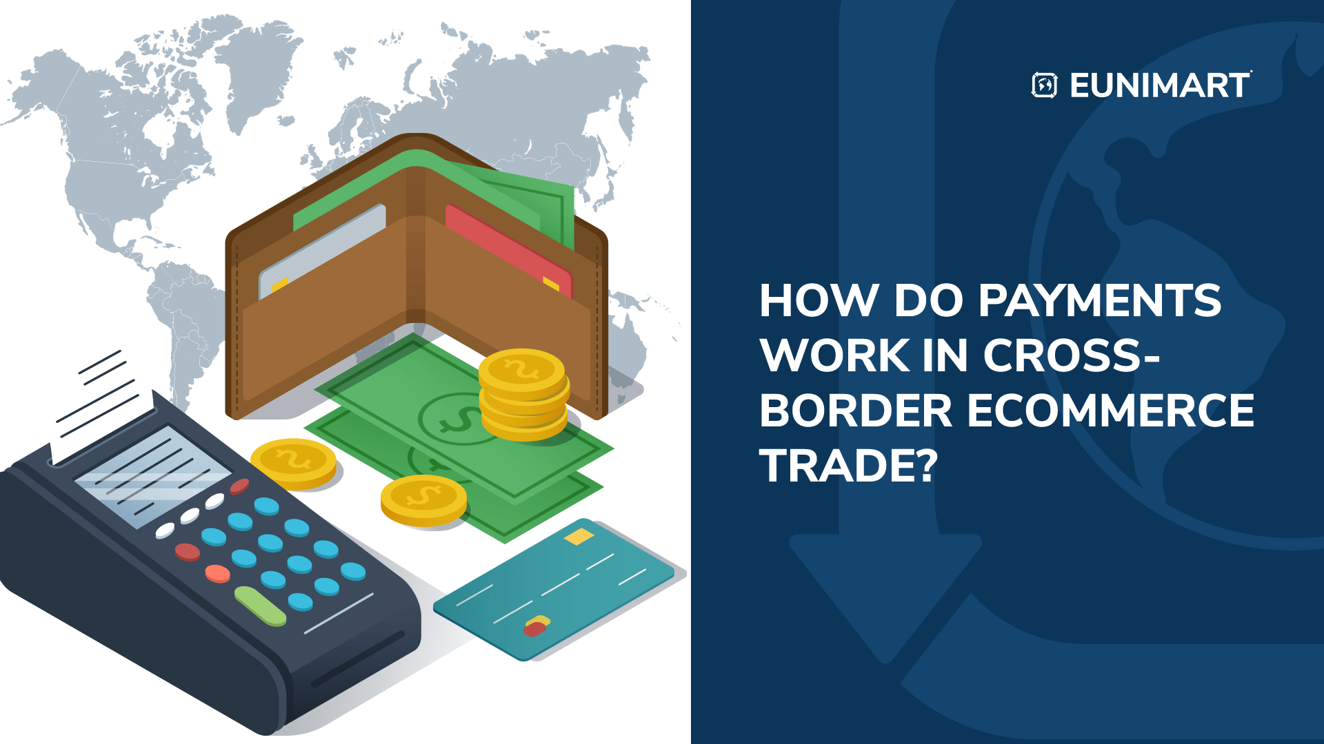 How do payments work in Cross-Border E-commerce Trade?