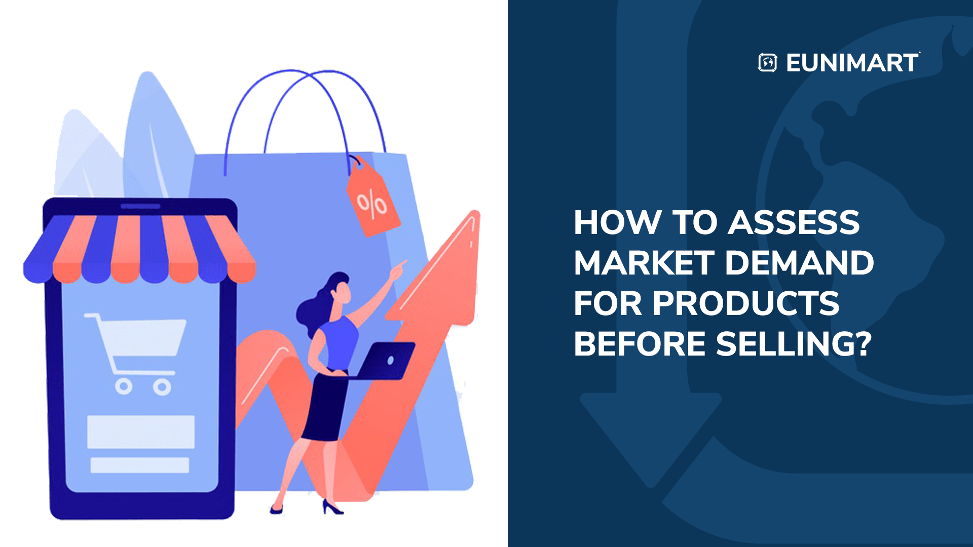 How to Assess Market Demand for Products Before Selling?
