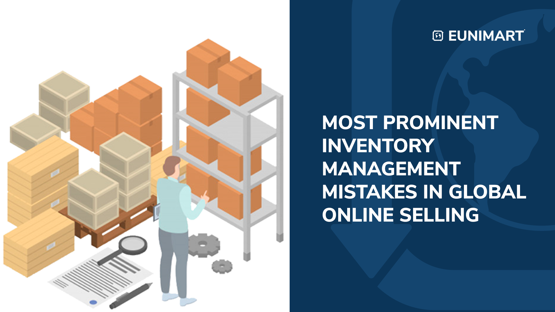 MOST PROMINENT INVENTORY MANAGEMENT MISTAKES IN GLOBAL ONLINE SELLING
