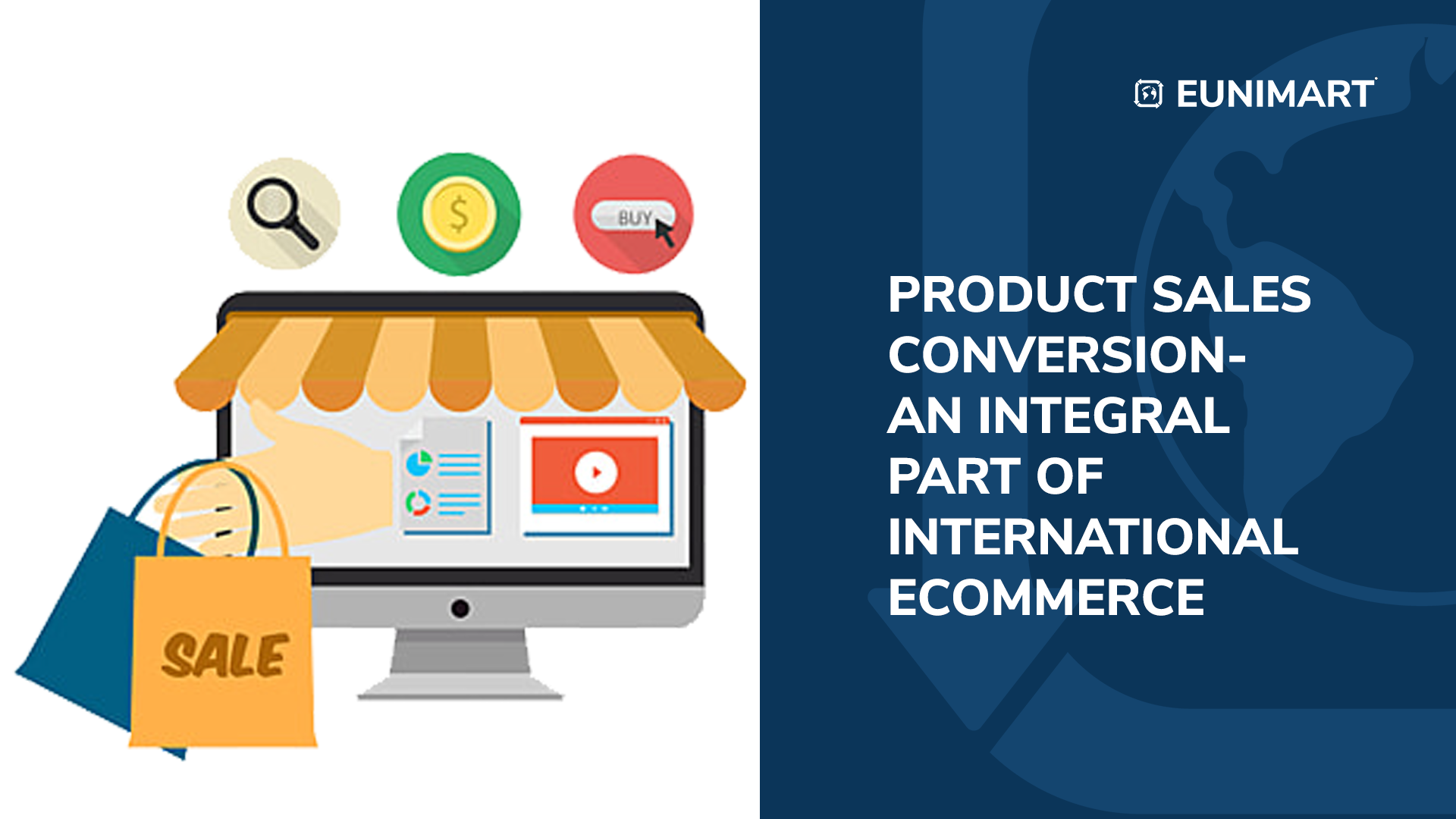 Product Sales Conversion- An Integral Part of International Ecommerce