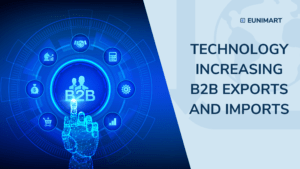 technology increasing B2b exports and imports