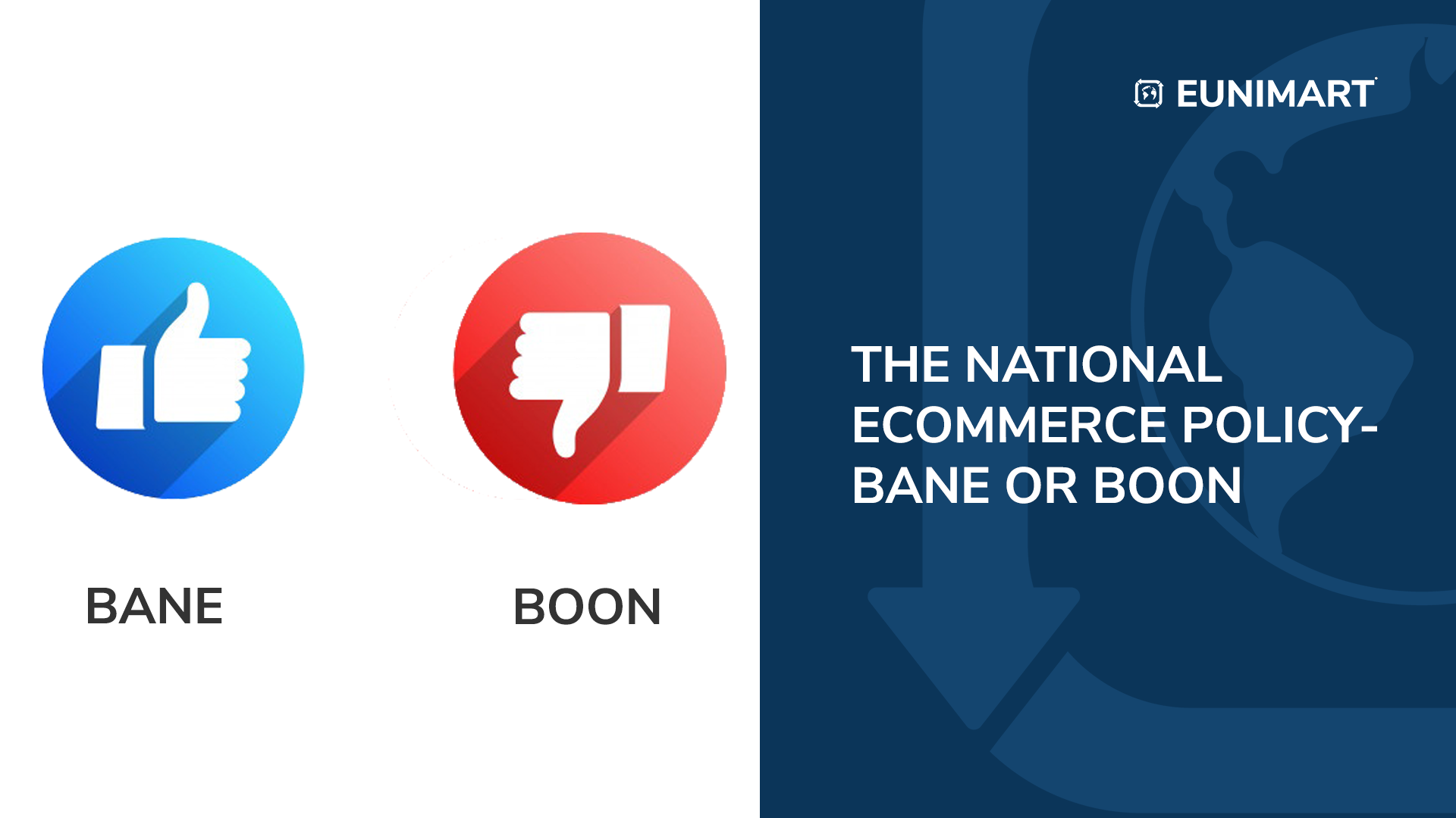 The National ecommerce Policy- Bane or Boon