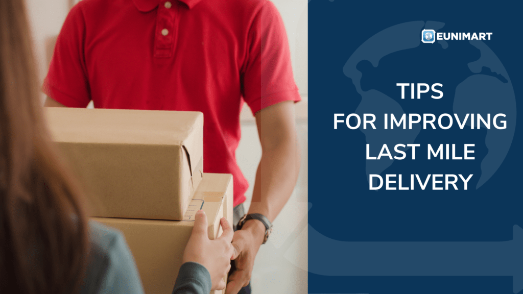 tips for improving last mile delivery