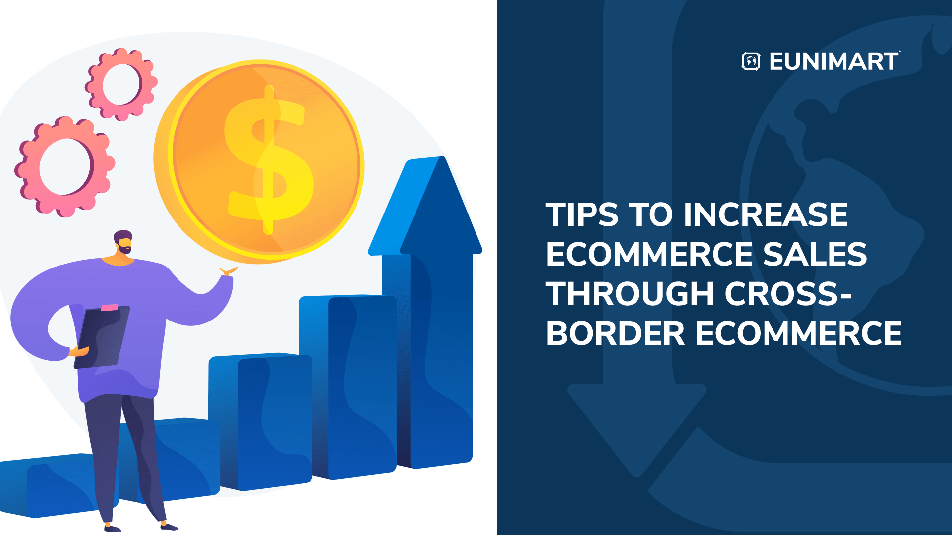 Tips to Increase E-commerce Sales through Cross-border Ecommerce