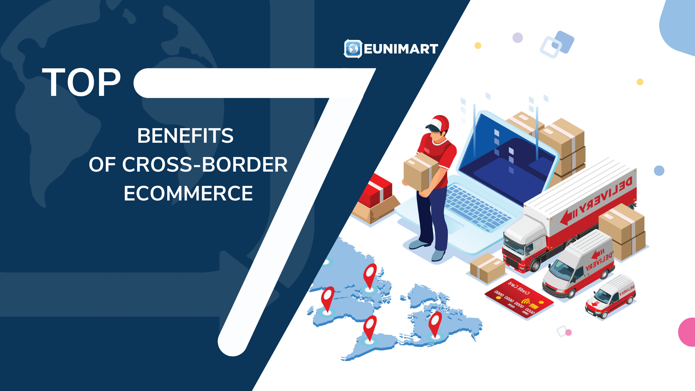 Find the top 7 benefits of cross-border Ecommerce