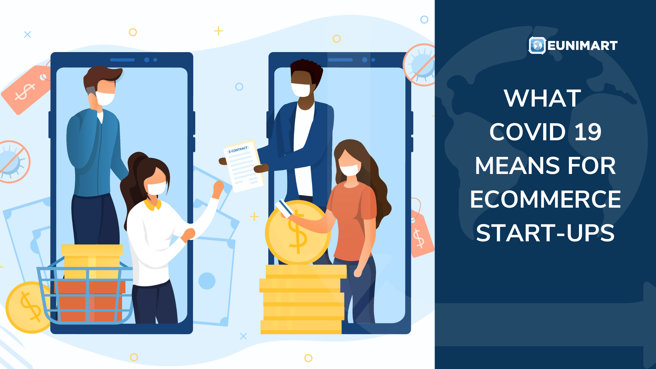 WHAT COVID-19 MEANS FOR ECOMMERCE STARTUPS