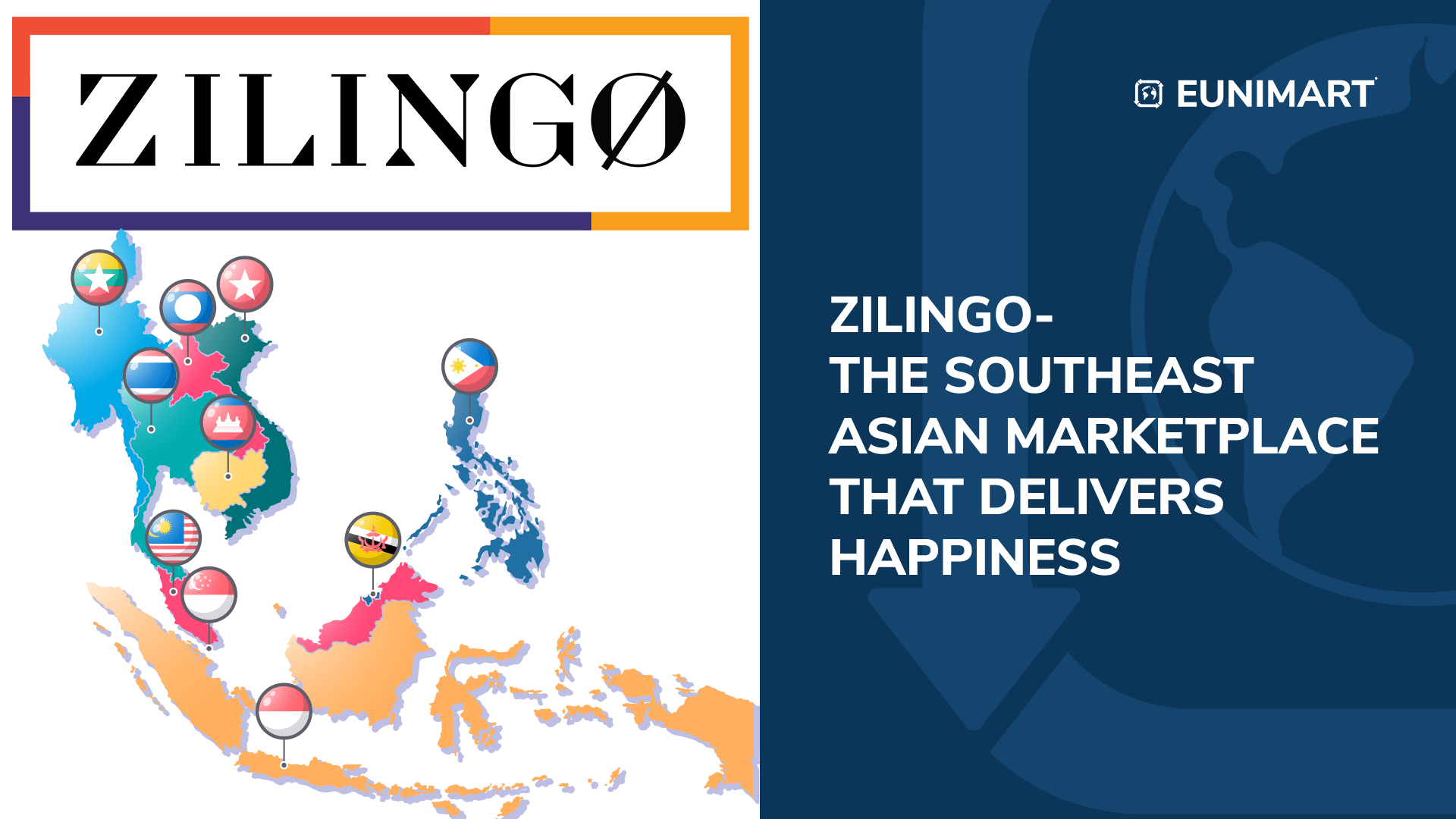 Zilingo- The Southeast Asian Marketplace that Delivers Happiness